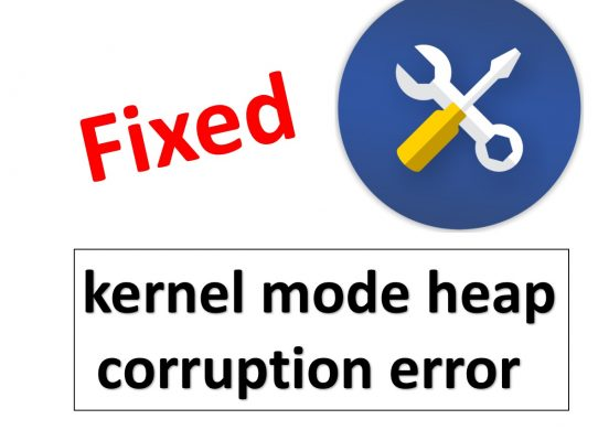 kernel mode heap corruption